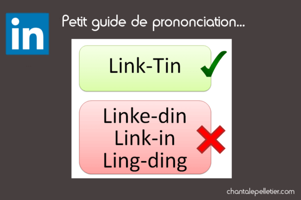 Comment prononcer le mot LinkedIn?