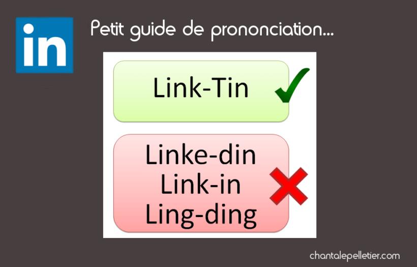 Comment prononcer le mot LinkedIn?